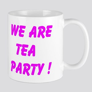 We Are Tea Party Mugs