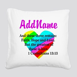 1 CORINTHIANS 13:13 Square Canvas Pillow