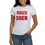 RULES SUCK Women's T-Shirt