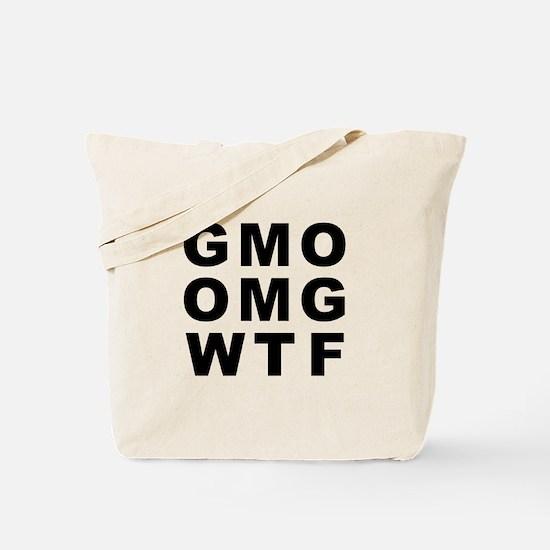 GMO OMG WTF Tote Bag