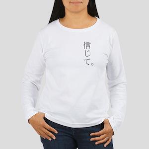 Japanese Believe Women's Long Sleeve T-Shirt