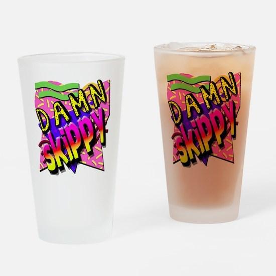 Damn Skippy Drinking Glass