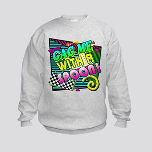 Gag Me With A Spoon! Kids Sweatshirt