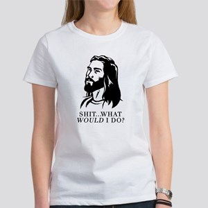 @$!&...What WOULD I Do? Women's T-Shirt