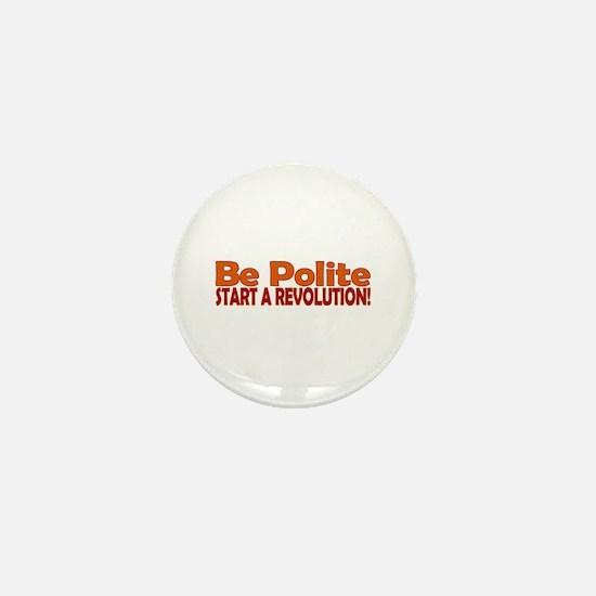 Be Polite Mini Button