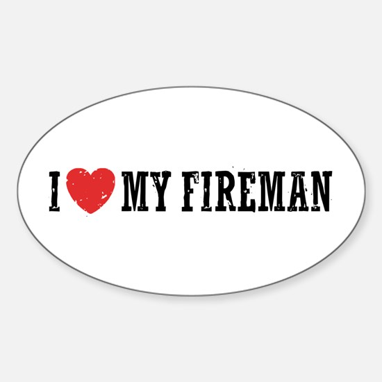 I Love My Fireman Sticker (Oval)