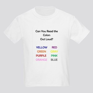 Can You Read the Colors Out Loud? T-Shirt