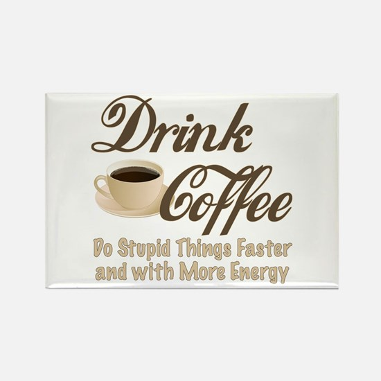 Drink Coffee Magnets