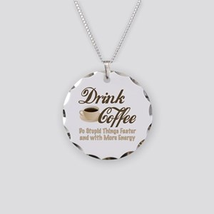 Drink Coffee Necklace