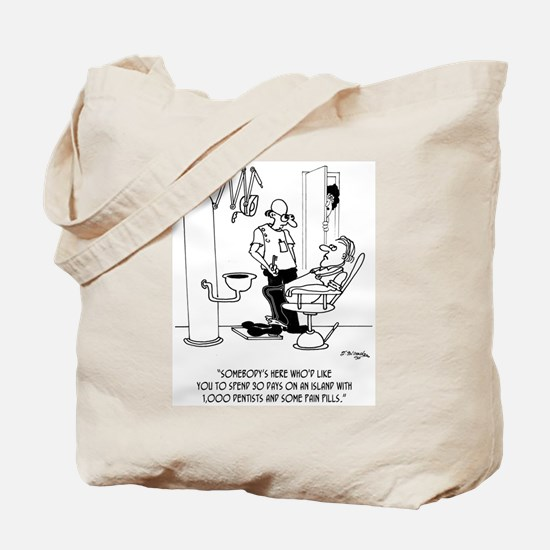 Spend 30 Days on an Island With Pain Pills Tote Ba