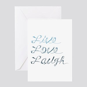 Live, love, laugh Greeting Cards