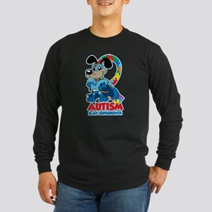 Autism Is My Super Power Long Sleeve T-Shirt