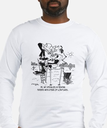 Fear of Low Places Long Sleeve T-Shirt