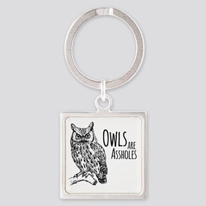 Owls Are Assholes Square Keychain