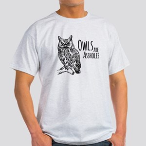 Owls Are Assholes Light T-Shirt