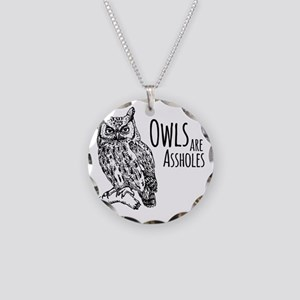 Owls Are Assholes Necklace Circle Charm