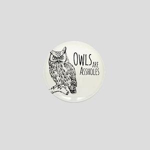 Owls Are Assholes Mini Button