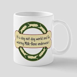 Dog Eat Dog World - Mug