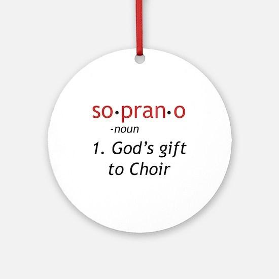 Soprano Definition Ornament (Round)