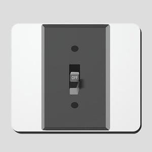 Light Switch Off Mousepad
