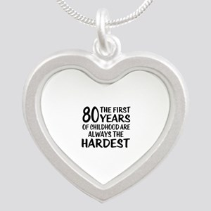 80 Years Of Childhood Are Al Silver Heart Necklace