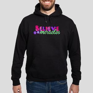 Believe in Miracles Hoodie