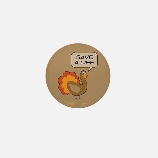 Turkey Save a Life Mini Button