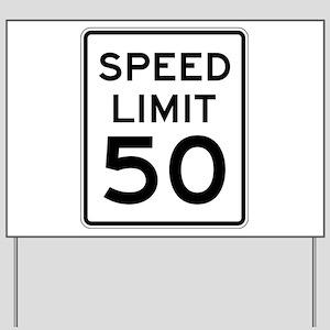 Speed Limit 50 Yard Sign