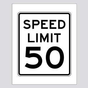 Speed Limit 50 Posters