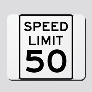 Speed Limit 50 Mousepad