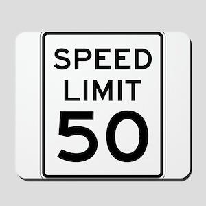 Speed Limit 50 Mousepad