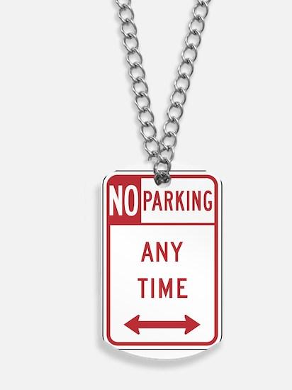 No Parking Dog Tags