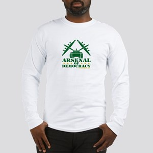 Arsenal of Democracy Long Sleeve T-Shirt