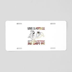 SAVE A PIT BULL GO TO A SHELTER AF4 Aluminum Licen