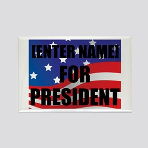 For President Personalize It! Magnets