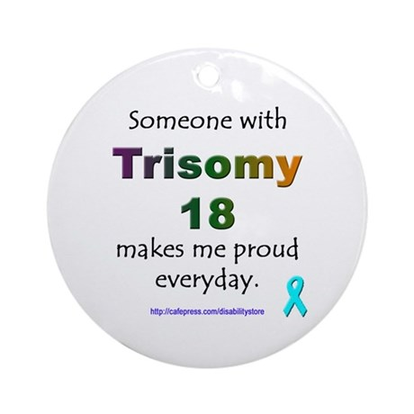 """""""Trisomy 18 Pride"""" Ornament (Round)"""