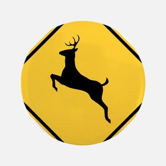"Deer Crossing Sign 3.5"" Button"