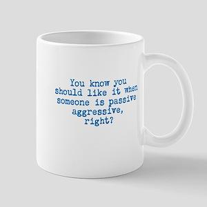 Passive Aggressive Mugs
