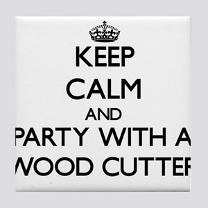 Keep Calm and Party With a Wood Cutter Tile Coaste