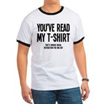 You've Read My T-Shirt Funny Ringer T