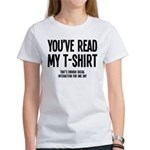 You've Read My T-Shirt Funny Women's T-Shirt