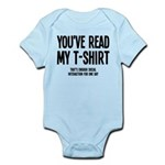 You've Read My T-Shirt Funny Infant Bodysuit