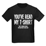 You've Read My T-Shirt Funny Kids Dark T-Shirt
