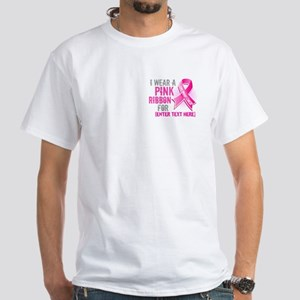 Personalized Breast Cancer Custom White T-Shirt