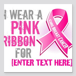 Personalized Breast Cancer Custom Square Car Magne