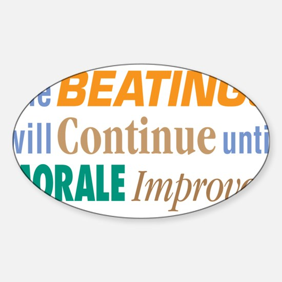 Beatings Will Continue - Sticker (Oval)