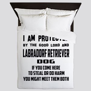 I am protected by the good lord and La Queen Duvet