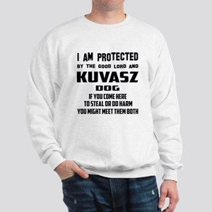I am protected by the good lord and Kuv Sweatshirt