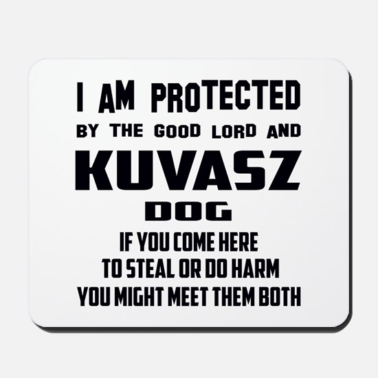I am protected by the good lord and Kuva Mousepad