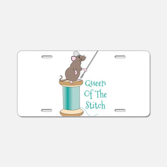 Queen of the Stitch Aluminum License Plate